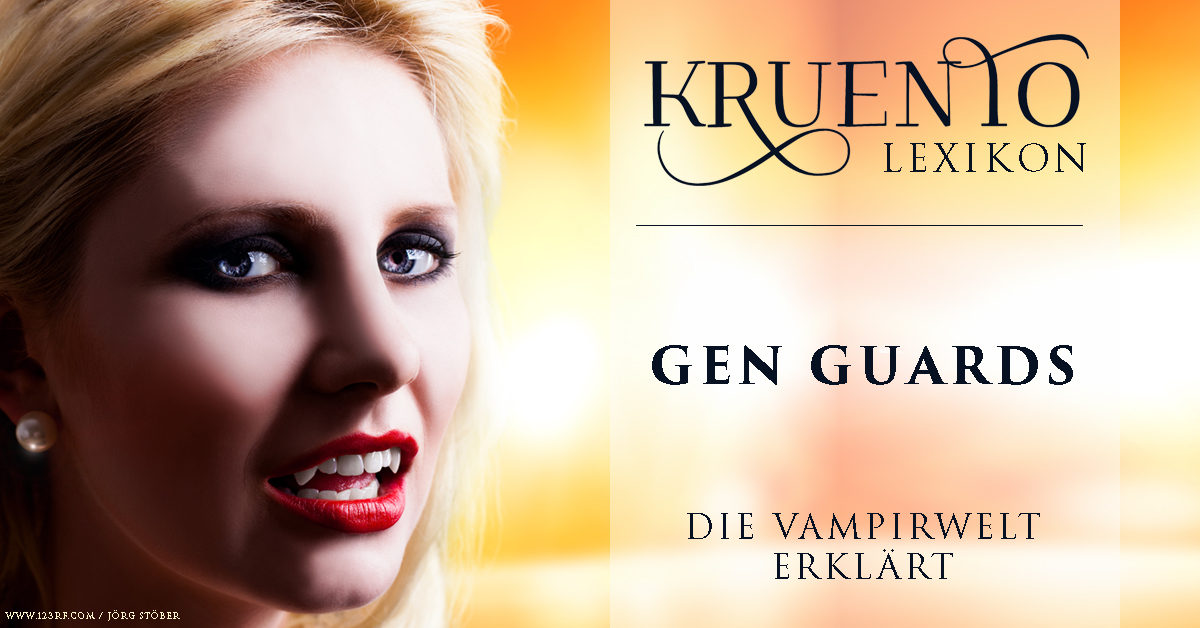 Kruento-Lexikon: Die Gen Guards