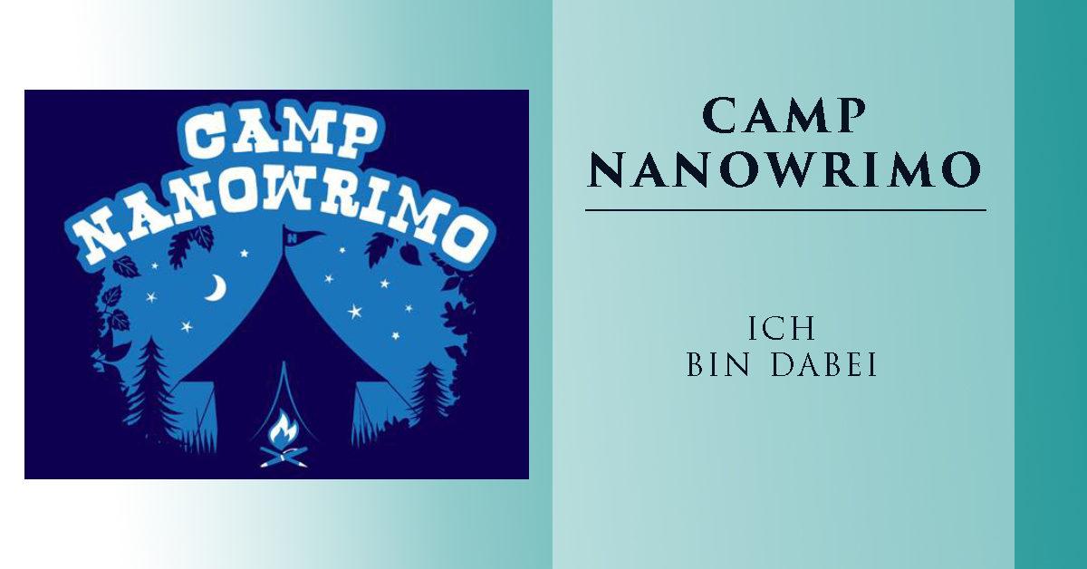 Camp NaNoWriMo – ich bin dabei