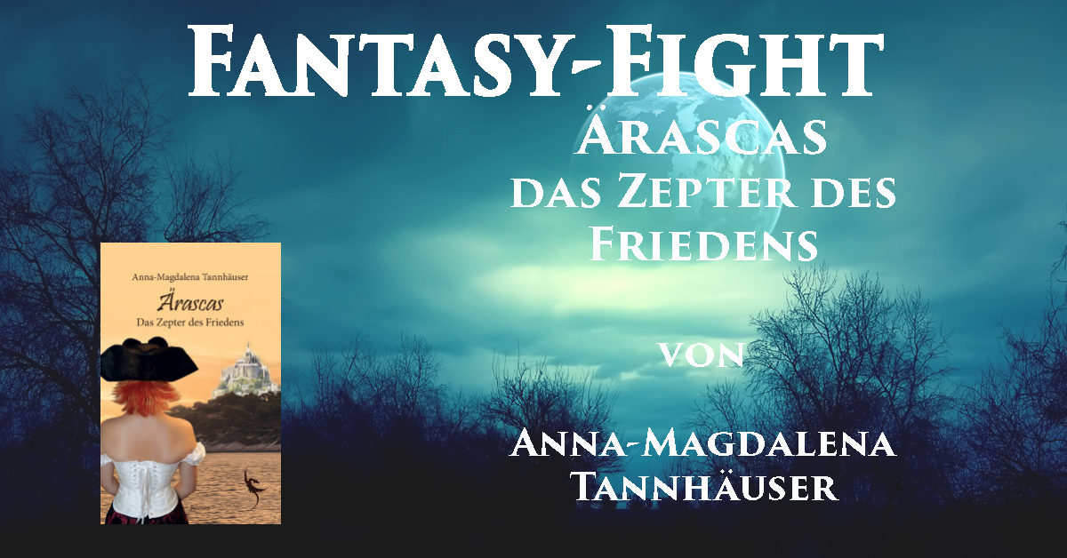 """Buchvorstellung """"Ärascas – Das Zepter des Friedens"""" von Anna-Magdalena Tannhäuser"""