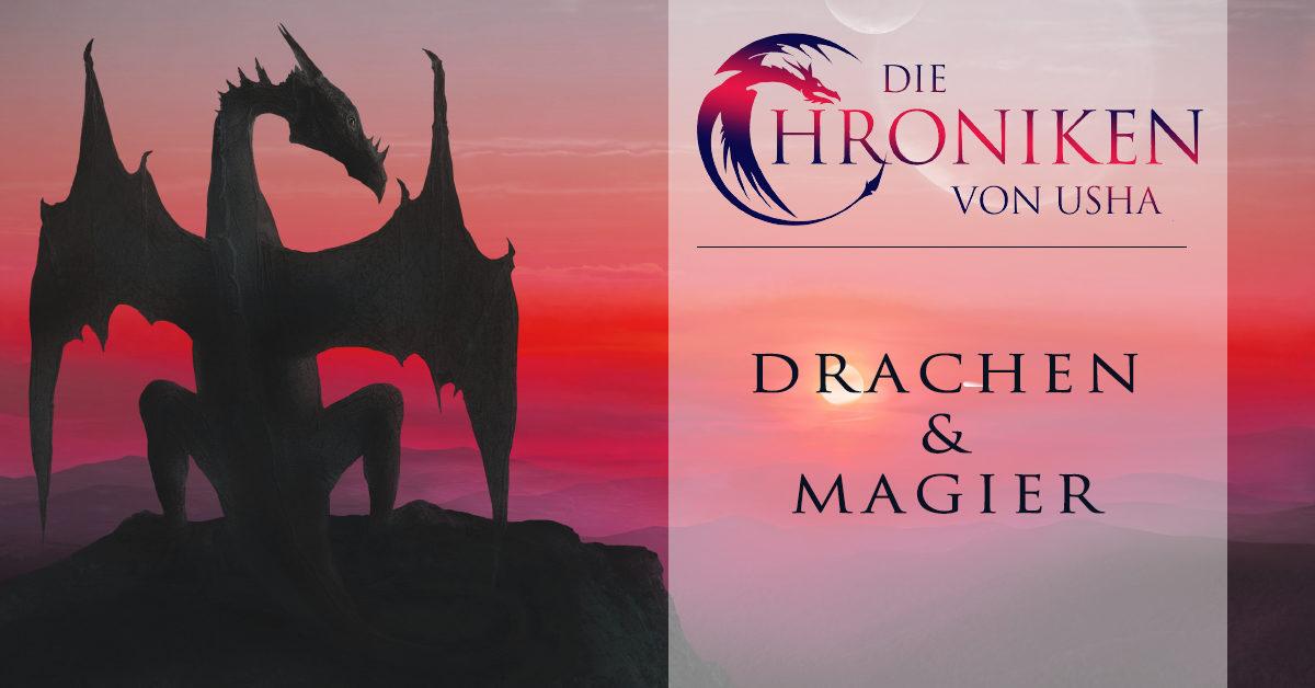 Die Chroniken von Usha: Drachen und Magier